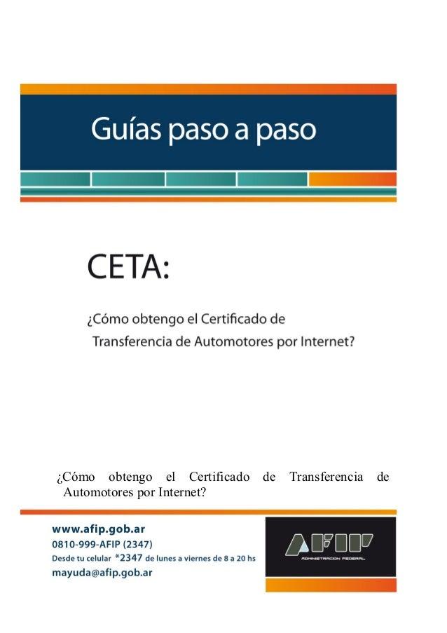 ¿Cómo obtengo el Certificado de Transferencia de  Automotores por Internet?