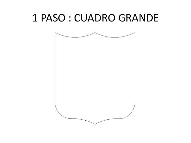 1 PASO : CUADRO GRANDE