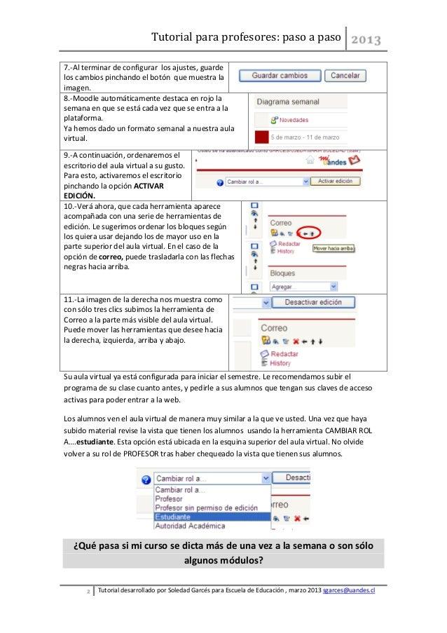 Tutorial para profesores: paso a paso7.-Al terminar de configurar los ajustes, guardelos cambios pinchando el botón que mu...