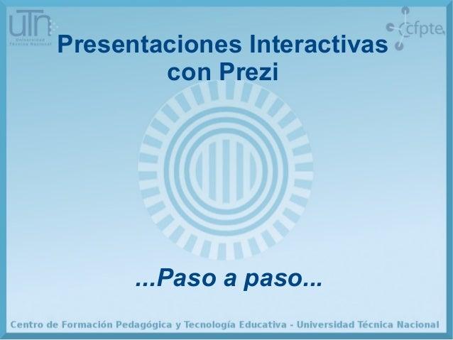 Presentaciones Interactivas con Prezi ...Paso a paso...