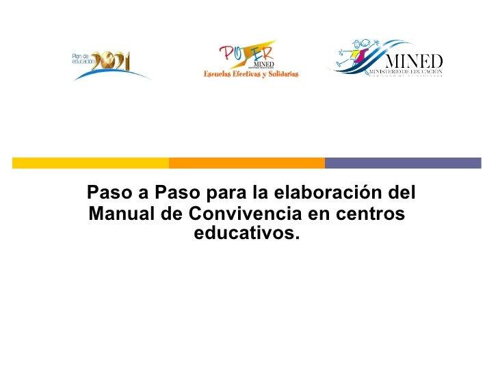 Paso a Paso para la elaboración del Manual de Convivencia en centros educativos.