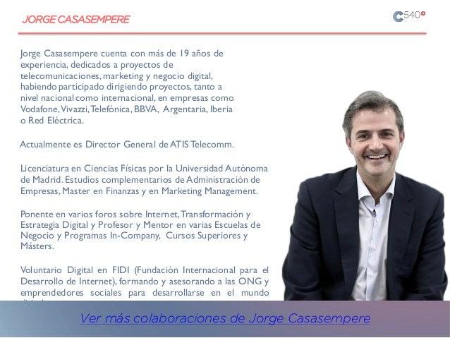 JORGECASASEMPERE Jorge Casasempere cuenta con más de 19 años de experiencia, dedicados a proyectos de telecomunicaciones, ...