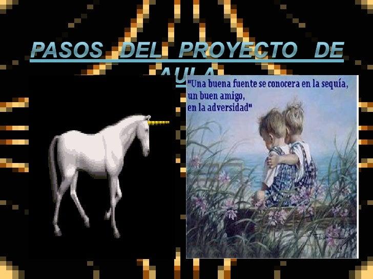 PASOS DEL PROYECTO DE AULA<br />