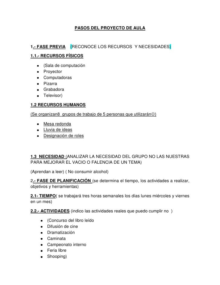 PASOS DEL PROYECTO DE AULA<br />1.- FASE PREVIA    (RECONOCE LOS RECURSOS  Y NECESIDADES)  <br />1.1.- RECURSOS FÍSICOS<br...