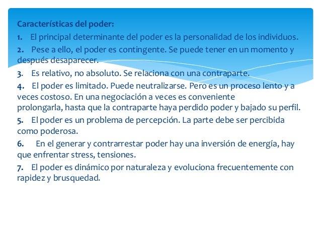 Características del poder:1. El principal determinante del poder es la personalidad de los individuos.2. Pese a ello, el p...