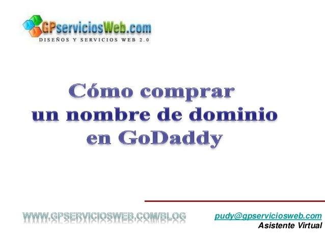 pudy@gpserviciosweb.com        Asistente Virtual