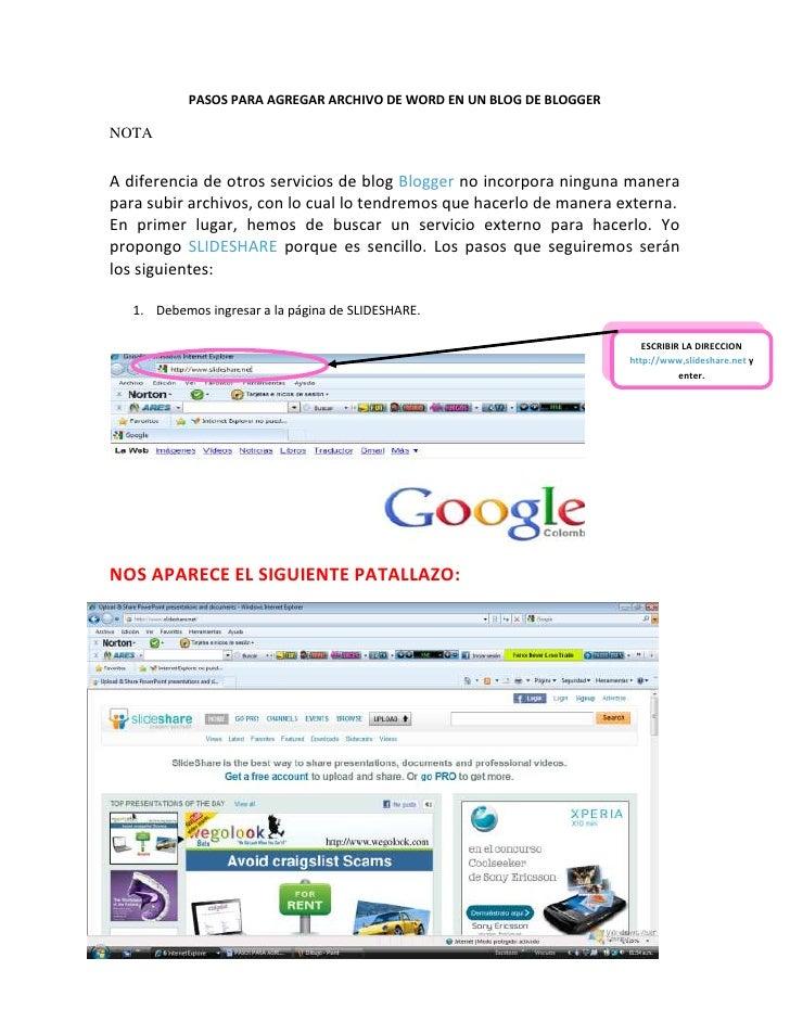 PASOS PARA AGREGAR ARCHIVO DE WORD EN UN BLOG DE BLOGGER  NOTA   A diferencia de otros servicios de blog Blogger no incorp...