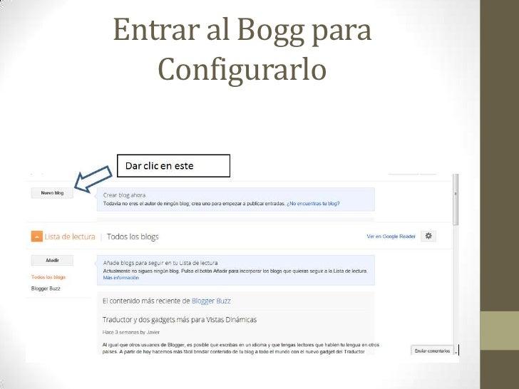 Entrar al Bogg para   Configurarlo