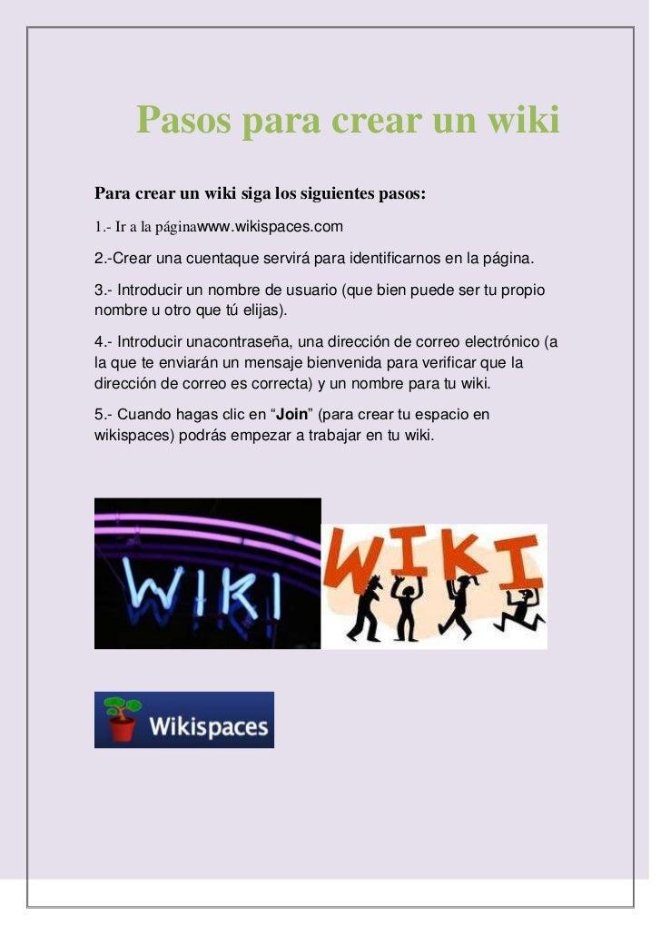 234316-44450386715147955Pasos para crear un wikiPasos para crear un wiki<br />Para crear un wiki siga los siguientes pasos...