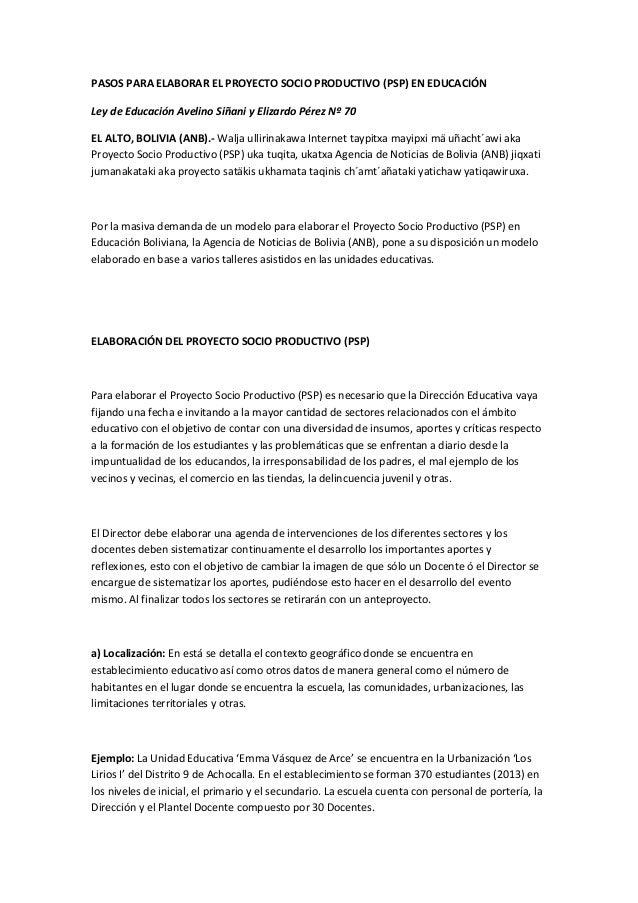 PASOS PARA ELABORAR EL PROYECTO SOCIO PRODUCTIVO (PSP) EN EDUCACIÓN Ley de Educación Avelino Siñani y Elizardo Pérez Nº 70...