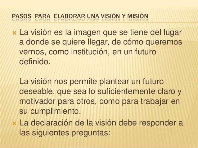 Pasos  para  elaborar  la  mision vision Slide 2