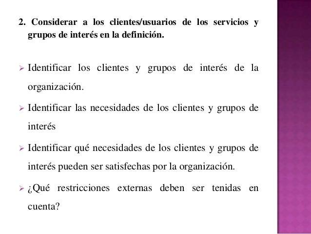 3.Revisar la definición de la misión existente, en  su caso, y preparar un borrador de una nueva  definición que resulte a...