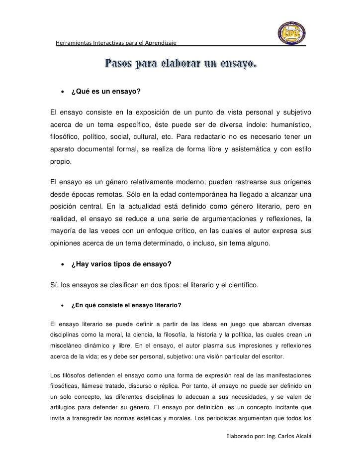 Herramientas Interactivas para el Aprendizaje       ¿Qué es un ensayo?El ensayo consiste en la exposición de un punto de ...