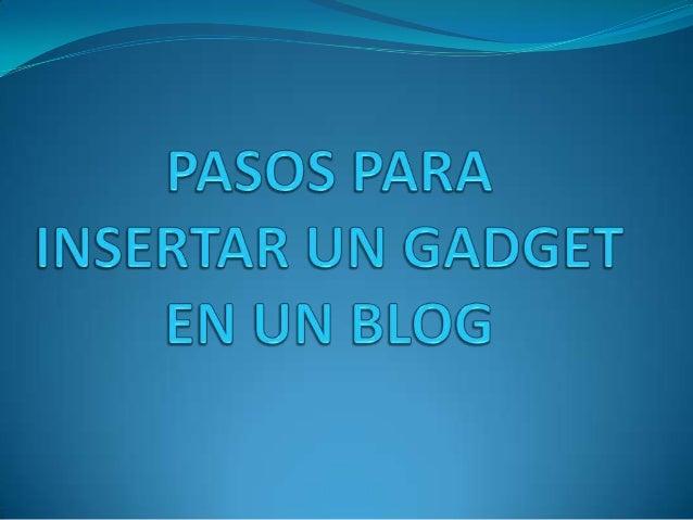1.Seleccionar el blog en el que  vamos a insertar el gadget.