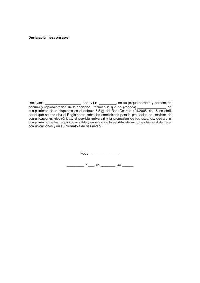 Declaración responsableDon/Doña ___________________, con N.I.F. _________, en su propio nombre y derecho/ennombre y repres...
