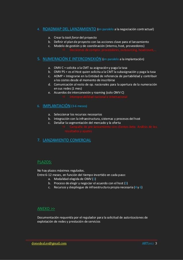 4.   ROADMAP DEL LANZAMIENTO (en paralelo a la negociación contractual)           a. Crear la task force del proyecto     ...
