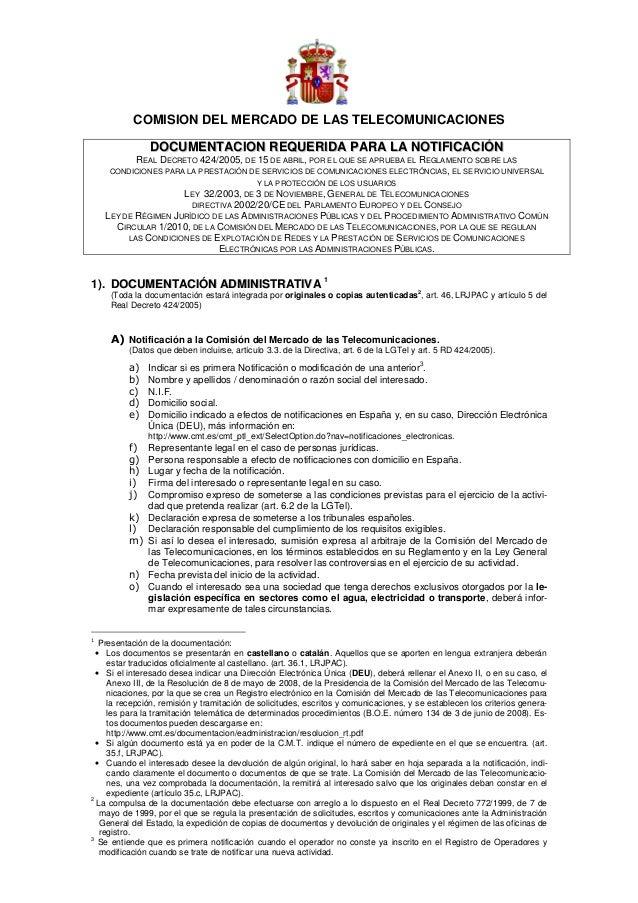 COMISION DEL MERCADO DE LAS TELECOMUNICACIONES               DOCUMENTACION REQUERIDA PARA LA NOTIFICACIÓN          REAL DE...