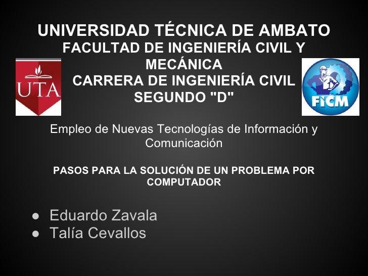 UNIVERSIDAD TÉCNICA DE AMBATO    FACULTAD DE INGENIERÍA CIVIL Y             MECÁNICA     CARRERA DE INGENIERÍA CIVIL      ...