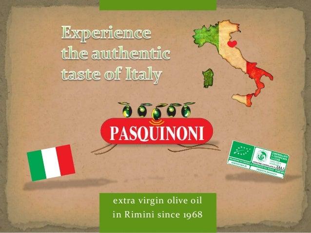 extra virgin olive oil  in Rimini since 1968  3901