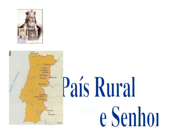 País Rural  e Senhorial Escola Secundária Luís de Freitas Branco