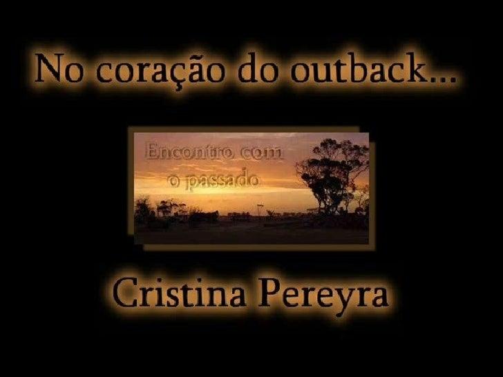 Encontro com o Passado by Cristina Pereyra