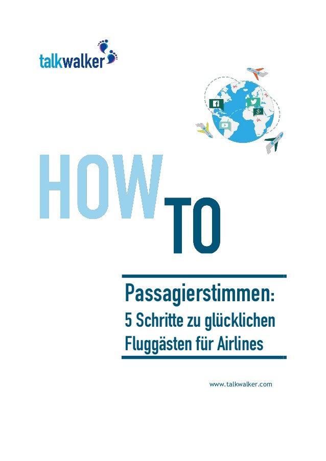 Passagierstimmen: 5 Schritte zu glücklichen Fluggästen für Airlines www.talkwalker.com