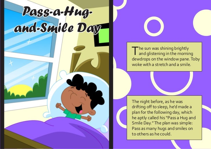 Pass-a-Hug-and-Smile Day                T  he sun was shining brightly                   and glistening in the morning    ...