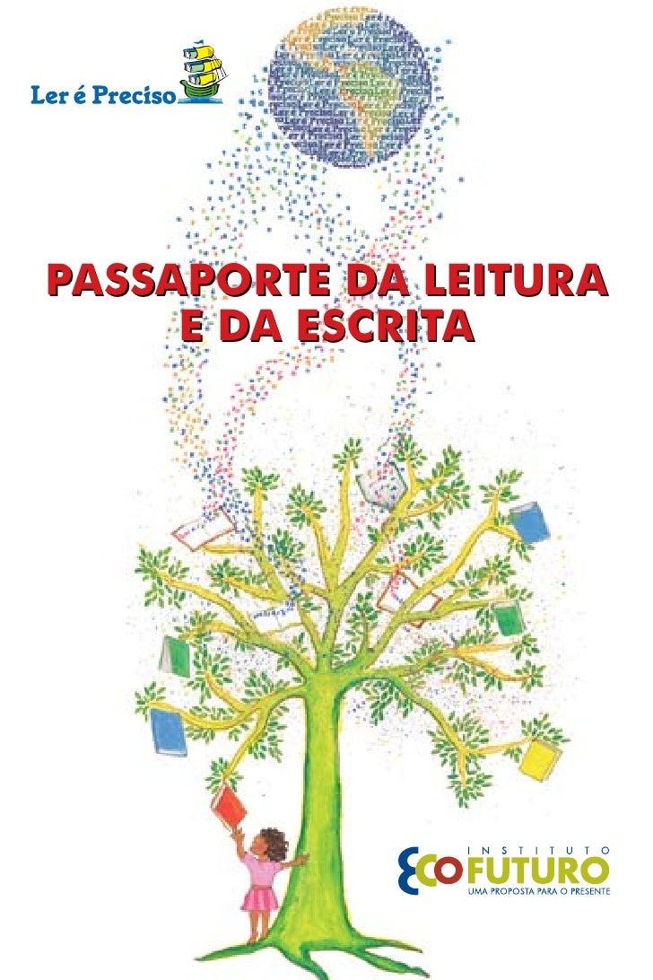 PASSAPORTE DA LEITURA      E DA ESCRITA