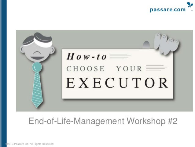 End-of-Life-Management Workshop #2 ©2013 Passare Inc. All Rights Reserved