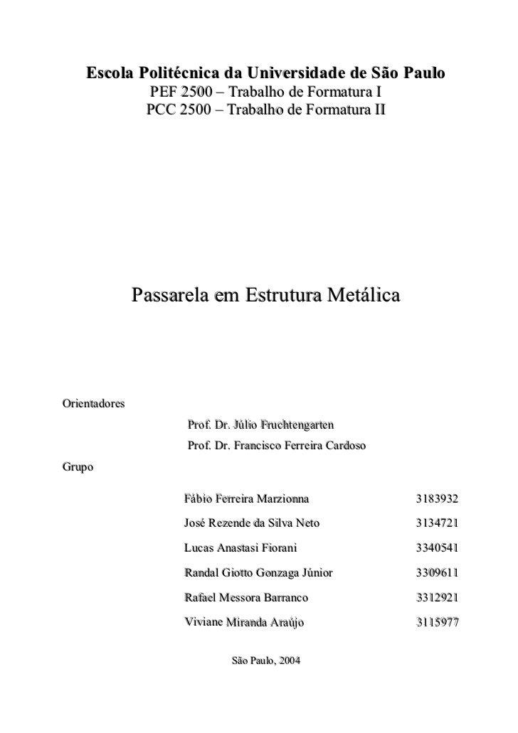 Escola Politécnica da Universidade de São Paulo                    PEF 2500 – Traballho de Formattura I                   ...