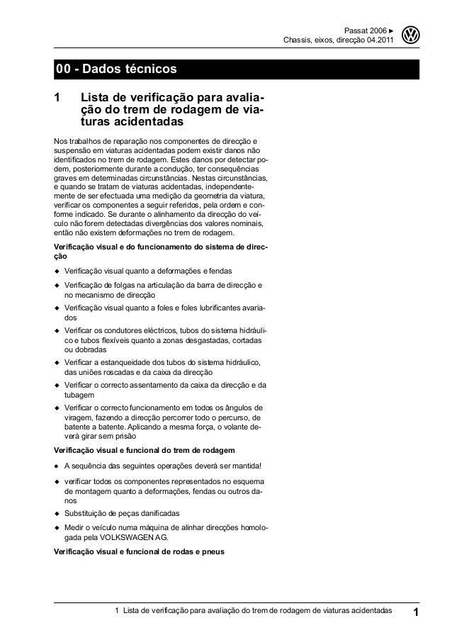 00 - Dados técnicos 1 Lista de verificação para avalia- ção do trem de rodagem de via- turas acidentadas Nos trabalhos de ...