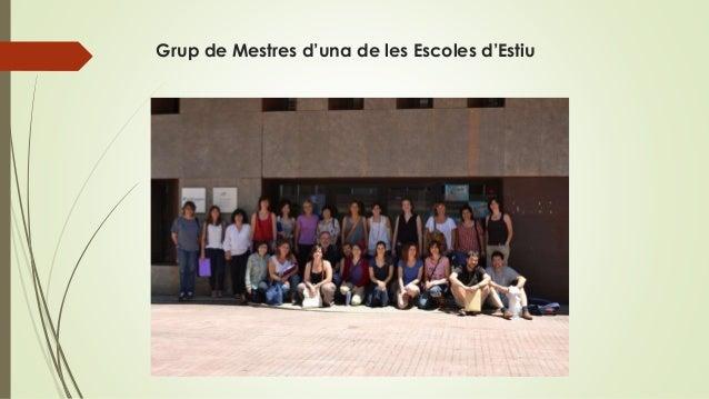 Grup de Mestres d'una de les Escoles d'Estiu