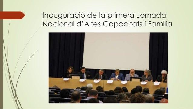 Inauguració de la primera Jornada Nacional d'Altes Capacitats i Família