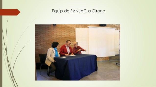 Equip de FANJAC a Girona