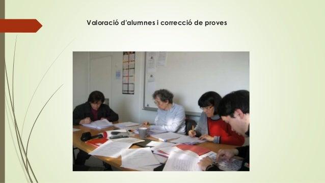 Valoració d'alumnes i correcció de proves