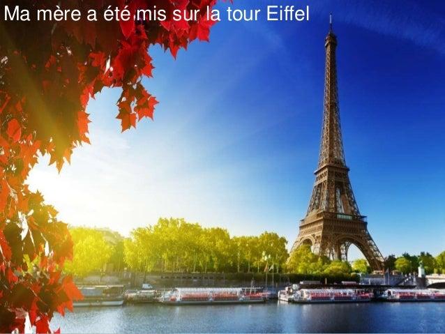 Ma mère a été mis sur la tour Eiffel