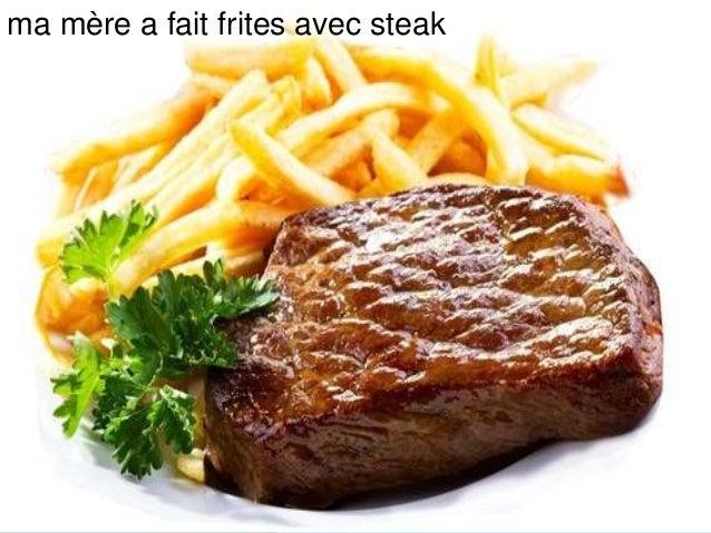 ma mère a fait frites avec steak
