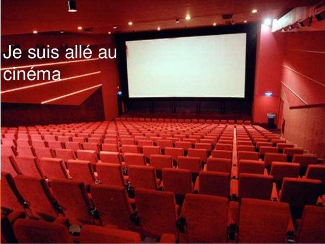 Je suis allé au cinéma