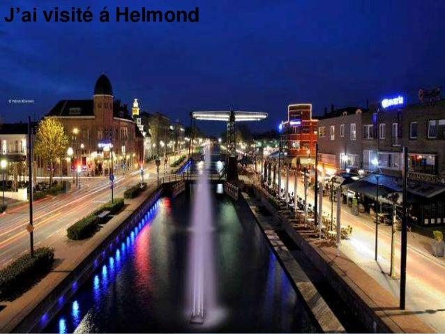 J'ai visité á Helmond
