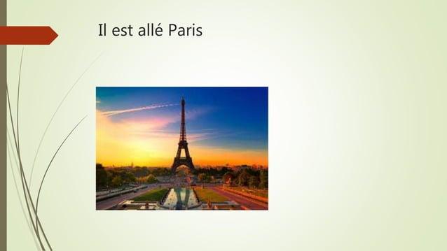 Il est allé Paris