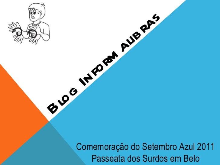 Blog Informalibras Comemoração do Setembro Azul 2011 Passeata dos Surdos em Belo Horizonte