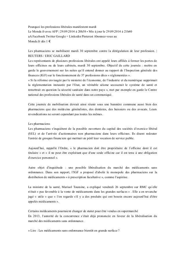Pourquoi les professions libérales manifestent mardi Le Monde.fr avec AFP | 29.09.2014 à 20h38 • Mis à jour le 29.09.2014 ...