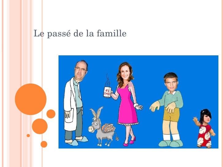 Le passé de la famille