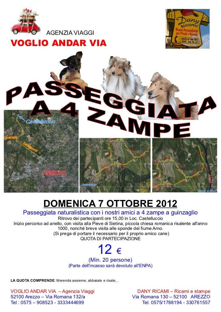 AGENZIA VIAGGIVOGLIO ANDAR VIA                 DOMENICA 7 OTTOBRE 2012      Passeggiata naturalistica con i nostri amici a...