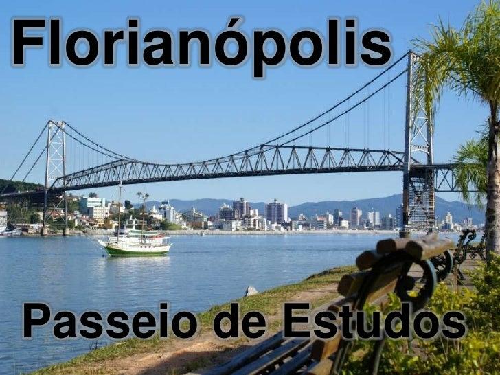 FlorianópolisPasseio de Estudos