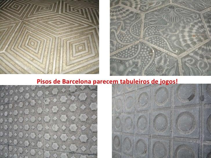 Pisos de Barcelona parecem tabuleiros de jogos!