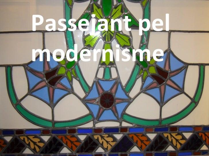 Passejant pelmodernisme