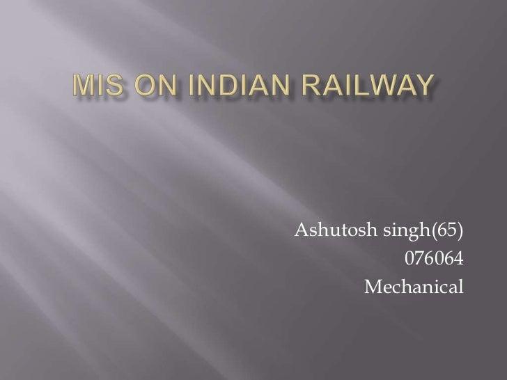 Ashutosh singh(65)            076064       Mechanical