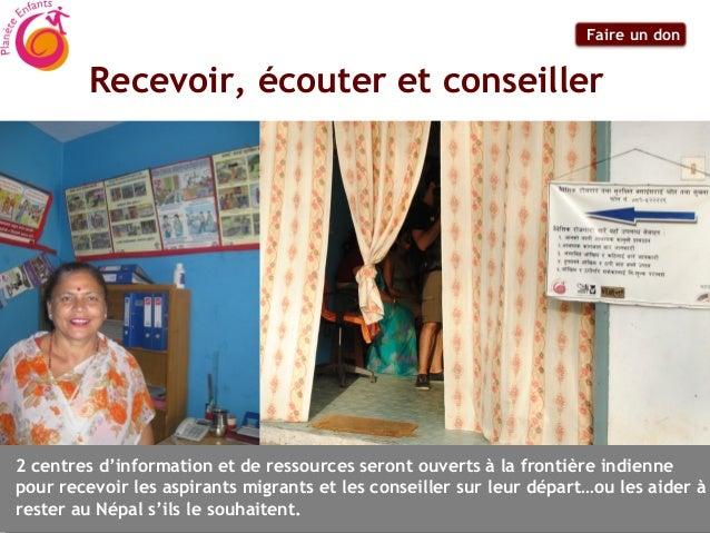 Faire un don         Recevoir, écouter et conseiller2 centres d'information et de ressources seront ouverts à la frontière...