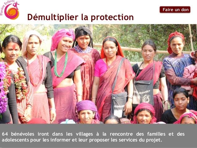 Faire un don         Démultiplier la protection64 bénévoles iront dans les villages à la rencontre des familles et desadol...